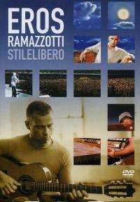 Cover Eros Ramazzotti - Stilelibero [DVD]